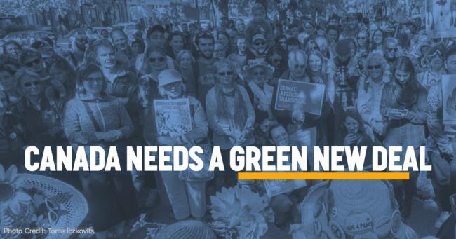 Canada Needs a Green New Deal - Photo Credit: (350.org / Google Images)