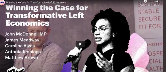 Winning the Case for Transformative Left Economics