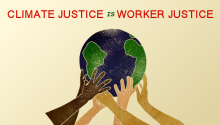 Climate Justice is Worker Justice