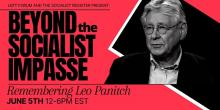 Beyond the Socialist Impasse Remembering Leo Panitch Part 3 Complete - The State and Global Capitalism