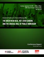 The Green New Deal, Net Zero Carbon,and the Crucial Role of Public Ownership - Conference Report